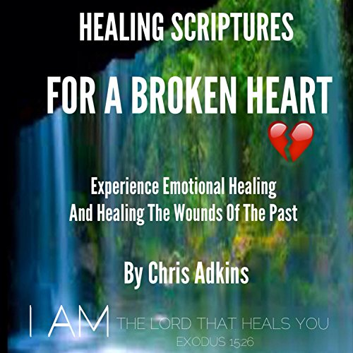 Healing Scriptures for a Broken Heart audiobook cover art