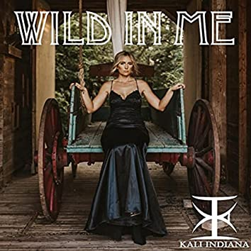 Wild in Me