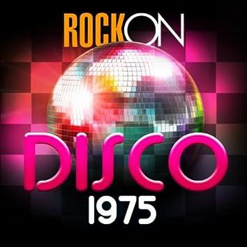 Rock On Disco 1975
