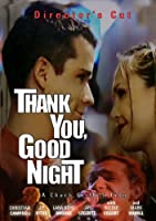 Thank You Good Night [DVD]