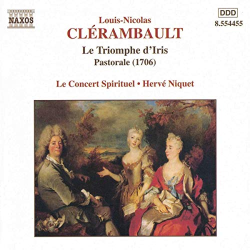 Clérambaut - Le Triomphe d'Iris / Le Concert Spirituel, Niquet