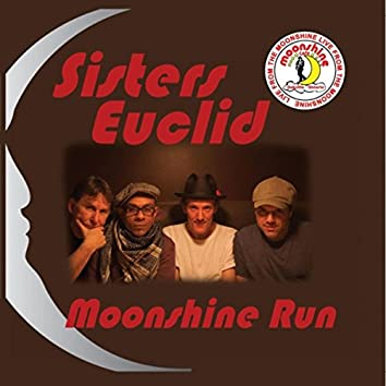 Moonshine Run (Live from the Moonshine)