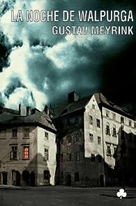 La noche de Walpurga par Gustav Meyrink