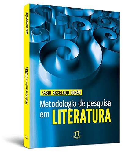 Metodologia De Pesquisa Em Literatura