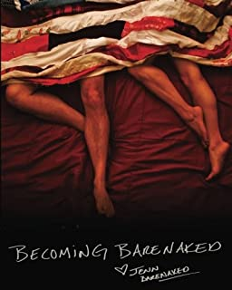Becoming BareNaked: Leaving a six figure career, selling all of our crap, pulling the kids out of school, and buying an RV ~ we hit the road in search ... what it meant to be a family in America.