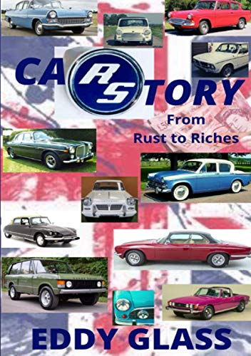 CAR STORY: From Rust to Riches