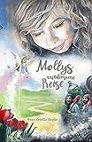 Mollys wundersame Reise - Anna Kupka