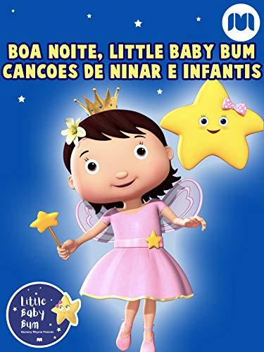 Boa noite, Little Baby Bum - Canções de ninar e infantis