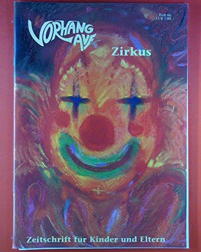 Vorhang auf! Zeitschrift für Kinder und Eltern. Heft 66 - Zirkus