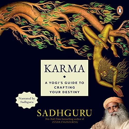 Karma: A Yogi's Guide to Crafting Your Own Destiny cover art