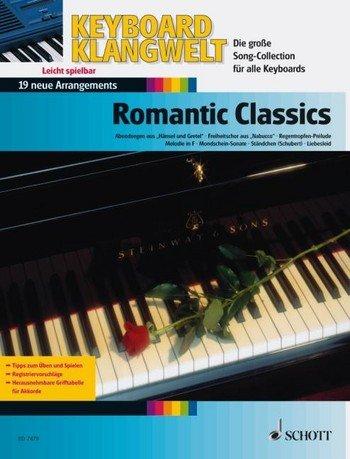 Keyboard Klangwelt: Romantic Classics mit Bleistift -- 19 romantische klassische Melodien u.a. mit MONDSCHEINSONATE (Beethoven) und LIEBESLEID für Keyboard leicht arrangiert (Noten/sheet music)