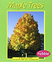 Maple Trees (Trees) (Pebble Books) 0736880933 Book Cover