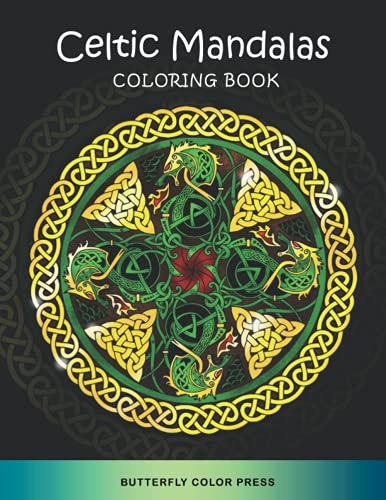 Celtic Mandalas Coloring Book: Adult Coloring Book with Amazing Designs for Relaxation and Fun (Adult Coloring Books)