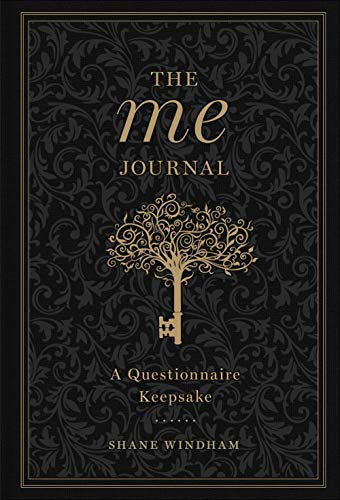 The Me Journal: A Questionnaire Keepsake (Volume 3) (Gilded, Guided Journals)