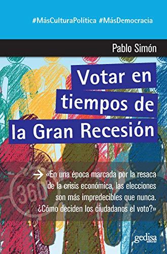 Votar en tiempos de la Gran Recesión (360º Claves Contemporáneas ...