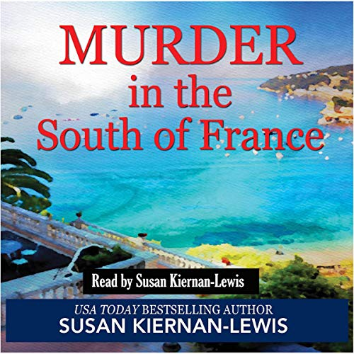 Murder in the South of France (A Fast-Paced Thriller Mystery With a Female Sleuth Set in Cannes) cover art