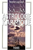 guide de l'astrologie karmique