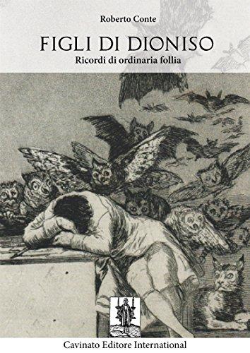 Figli di Dioniso (Italian Edition)