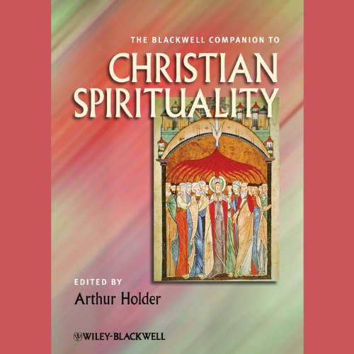 The Blackwell Companion to Christian Spirituality cover art