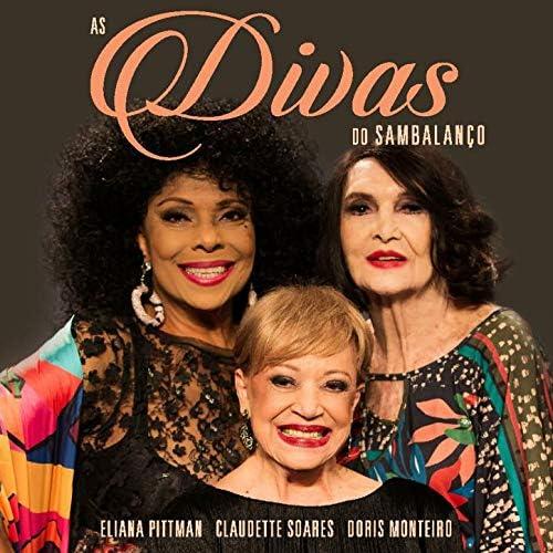 Eliana Pittman, Claudette Soares & Doris Monteiro