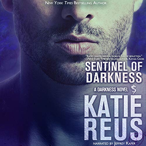 Sentinel of Darkness Audiobook By Katie Reus cover art