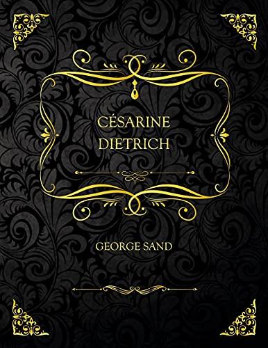 Césarine Dietrich: Edition Collector - George Sand