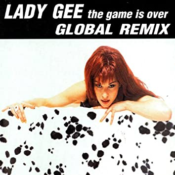 The Game Is Over (Global Remix)