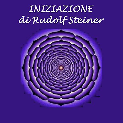 Iniziazione | Rudolf Steiner