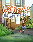 Let's go to the Supermarket: Children's book to help Kids process the impact of Covid-19 (English Edition)