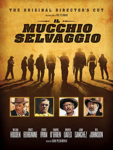 The Wild Bunch (Director's Cut)