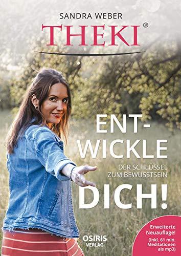 THEKI® Ent-wickle dich!: Der Schlüssel zum Bewusstsein