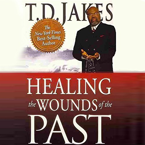 Healing the Wounds of the Past cover art
