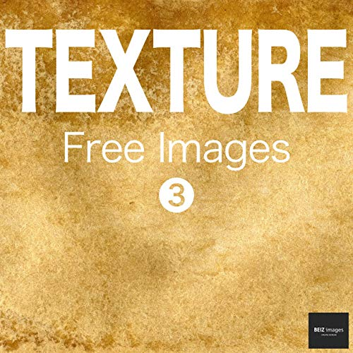 TEXTURE Free Images 3  BEIZ images - Free Stock Photos (English Edition)