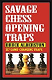 Savage Chess Openings Traps (1)-Alberston, Bruce