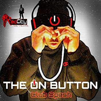 THE ON BUTTON