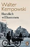 Herzlich willkommen: Roman (Die deutsche Chronik, Band 6)