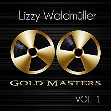 Gold Masters: Lizzy Waldmüller, Vol. 1