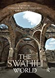 The Swahili World (Routledge Worlds)