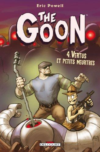 The Goon T04: Vertus et petits meurtres