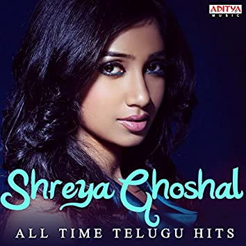 Shreya Ghoshal: All Time Telugu Hits