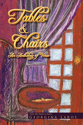 Tables and Chairs: An Anthology of Verse