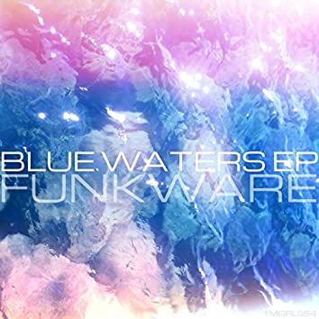 Blue Waters EP