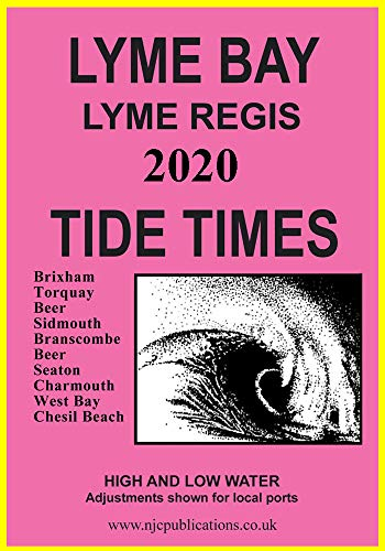 2020 TIDE TIMES – LYME BAY – LYME REGIS DORSET (2020 TIDE TIME TABLES)