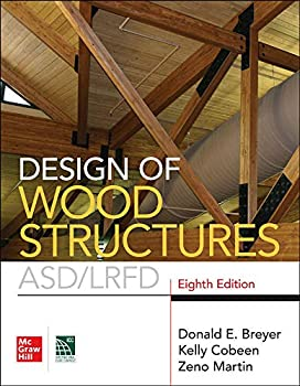 Design of Wood Structures- ASD/LRFD Eighth Edition
