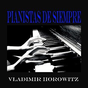 Pianistas de Siempre, Vladimir Horowitz