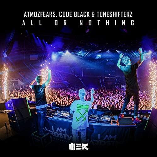 Atmozfears, Code Black & Toneshifterz