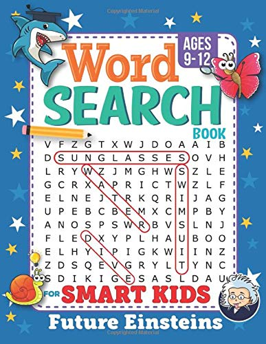 Compare Textbook Prices for Word Search Book for Smart Kids 9-12: Challenging Search and Find Puzzle Games for Boys and Girls Ages 9 to 12 Years Old to Sharpen the Mind  ISBN 9798638998295 by Future Einsteins