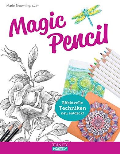 Magic Pencil: Effektvolle Techniken neu entdeckt