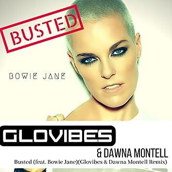 Busted (Glovibes & Dawna Montell Remix)