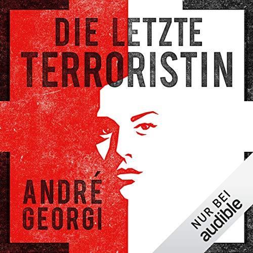 Die letzte Terroristin Titelbild